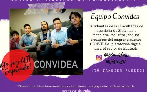 Equipo de estudiantes de las Facultades de Ingeniería de Sistemas Computacionales e Ingeniería Industrial, son los creadores del emprendimiento CONVIDEA: plataforma digital para el sector de Edutech.